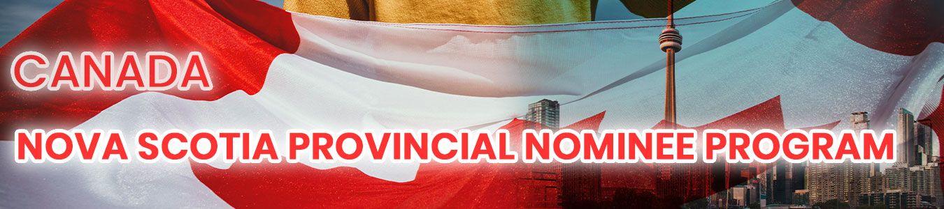 NOVA SCOTIA PROVINCIAL NOMINEE PROGRAM